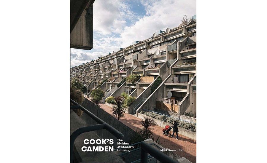 Cook's Camden: The Making of Modern Housing