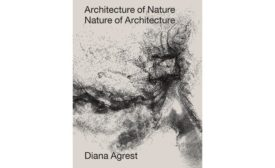 Architecture of Nature/Nature of Architecture