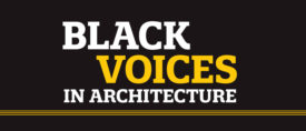 Black Voices in Architecture