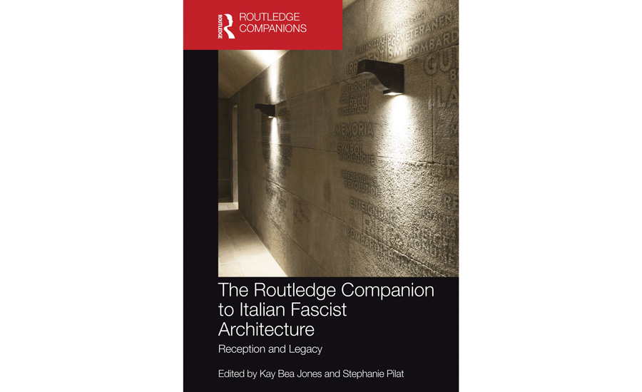 Routledge-Companion to Italian Fascist Architecture