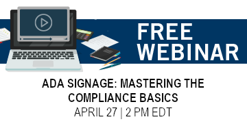 ADA Signage - Free Inpro Webinar - April 27, 2021 - 2:00 PM EDT