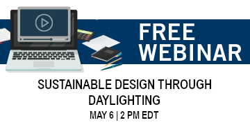Sustainable Design Through Daylighting - Free Kalwell Webinar - May 6, 2021 - 2:00 PM EDT