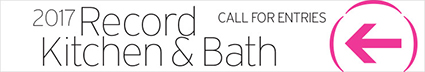 Record Kitchen & Bath 2017 Call for Entries