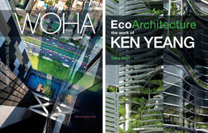 WOHA: Selected Projects and EcoArchitecture