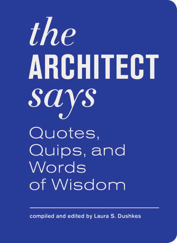 Architect Quotes and Sayings